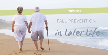 Tips for Fall Prevention in Later Life
